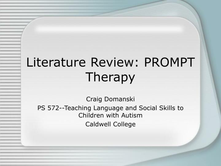 Literature review prompt therapy