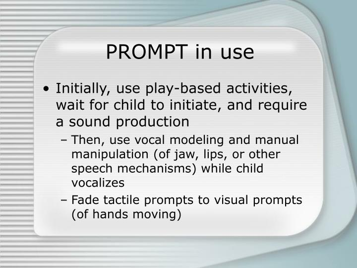 PROMPT in use