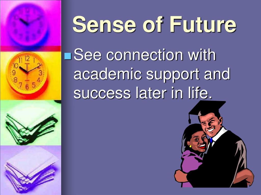 Sense of Future