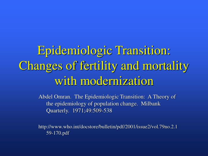 Epidemiologic transition changes of fertility and mortality with modernization