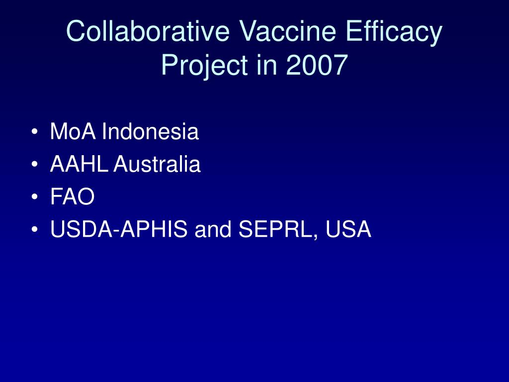 Collaborative Vaccine Efficacy Project in 2007