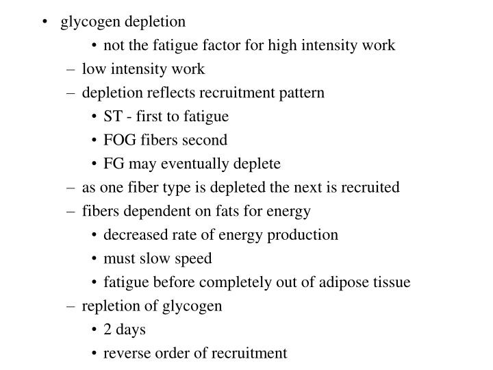 Glycogen depletion
