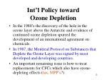int l policy toward ozone depletion