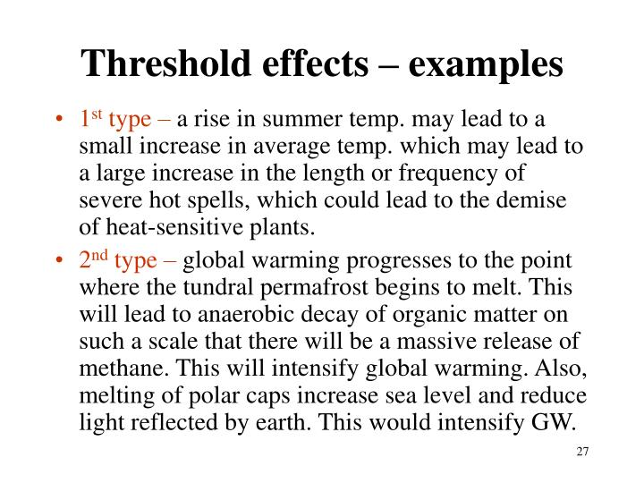 Threshold effects – examples