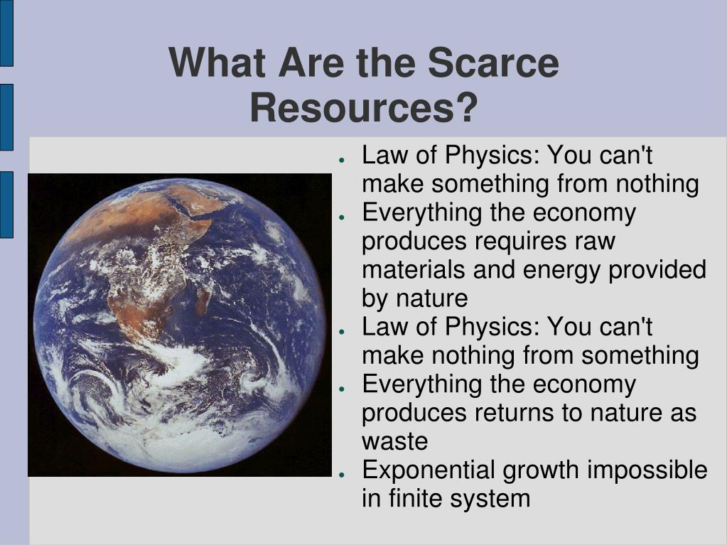 What Are the Scarce Resources?