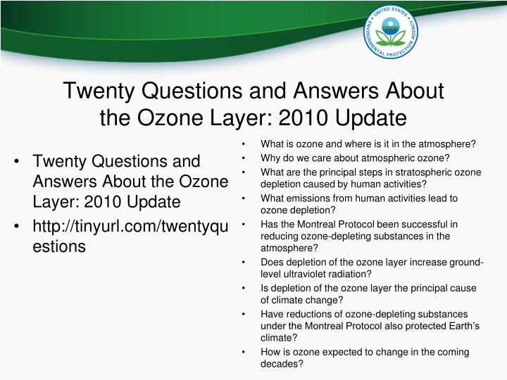 Twenty Questions and Answers About the Ozone Layer: 2010 Update