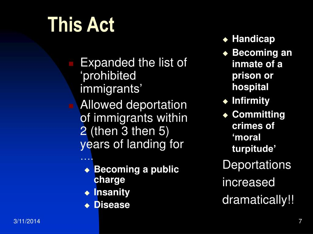 Expanded the list of 'prohibited immigrants'