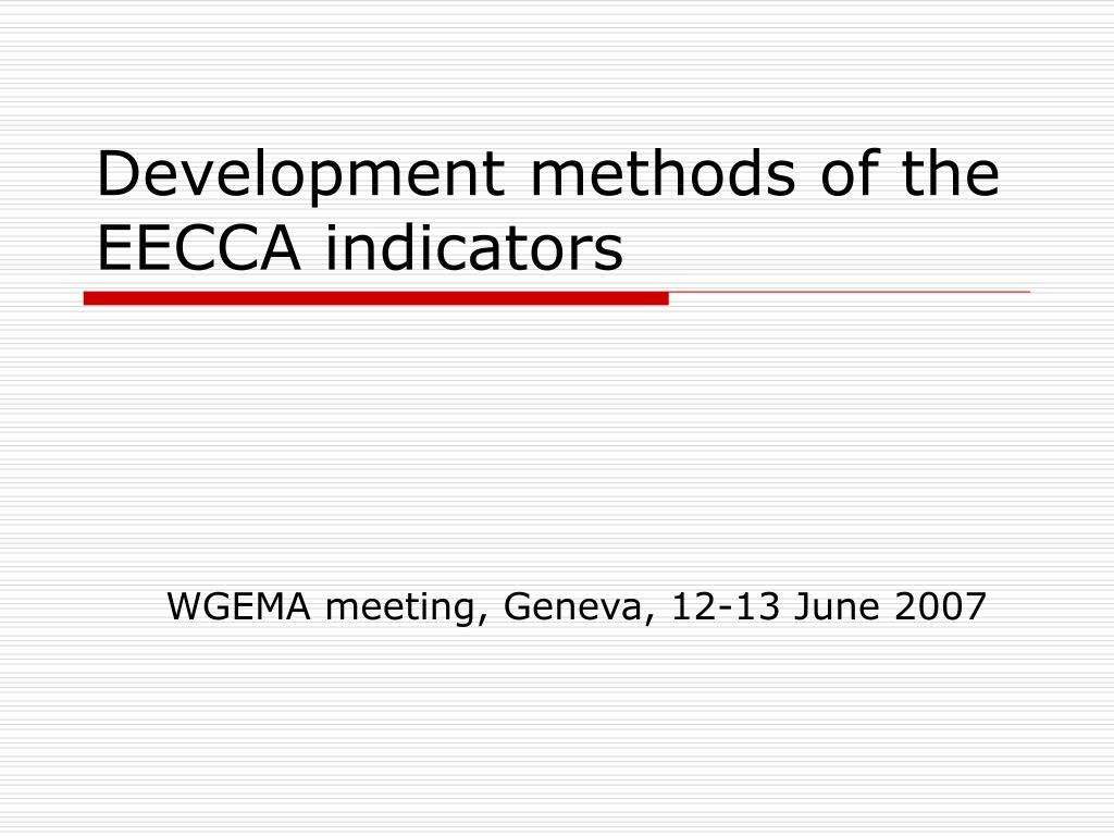 Development methods of the EECCA indicators