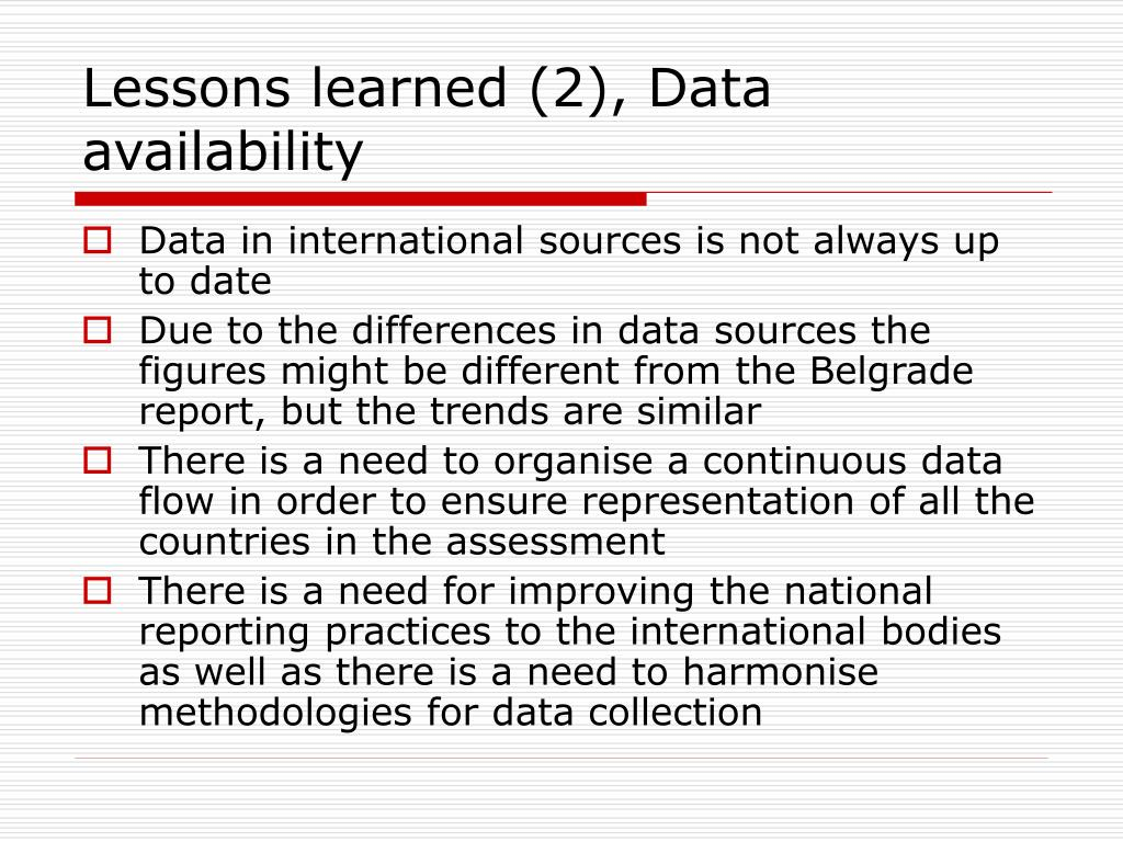 Lessons learned (2), Data availability