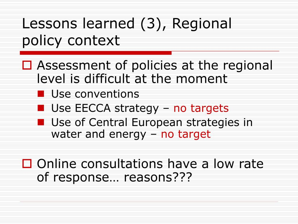 Lessons learned (3), Regional policy context