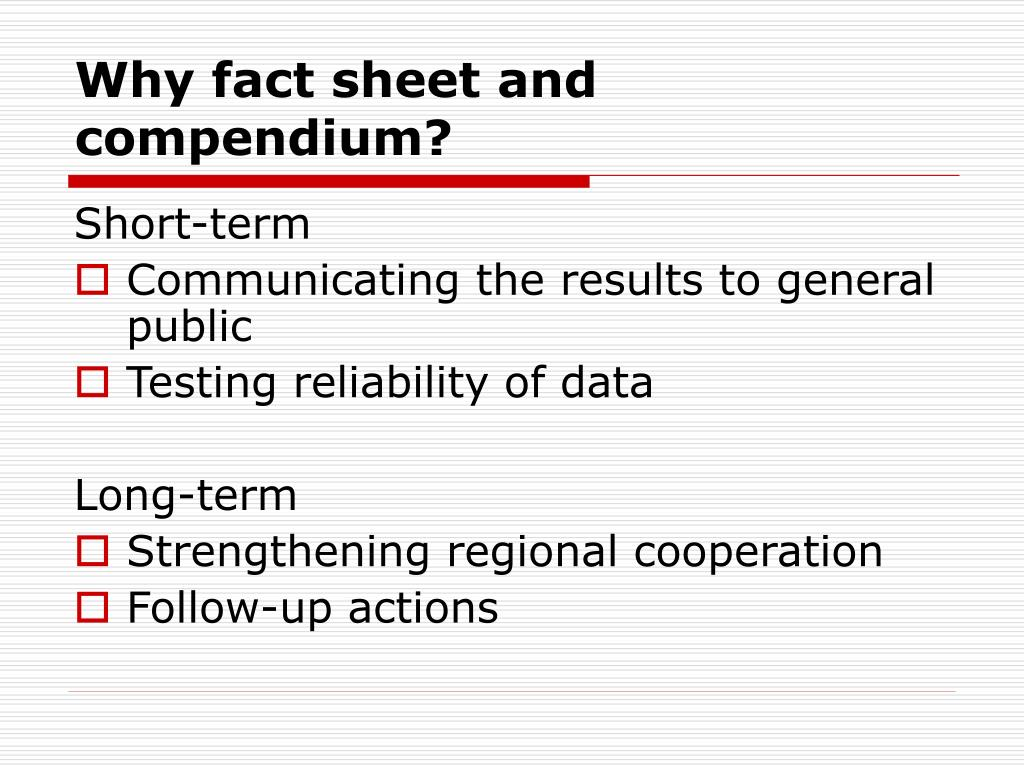 Why fact sheet and compendium?