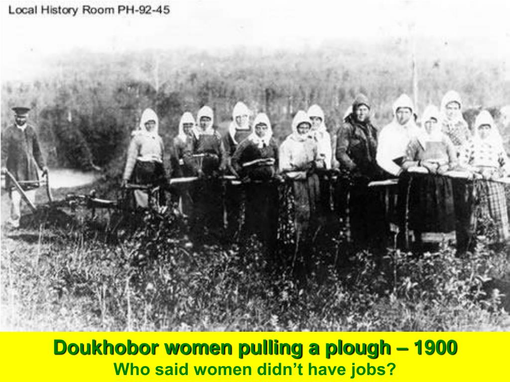 Doukhobor women pulling a plough – 1900