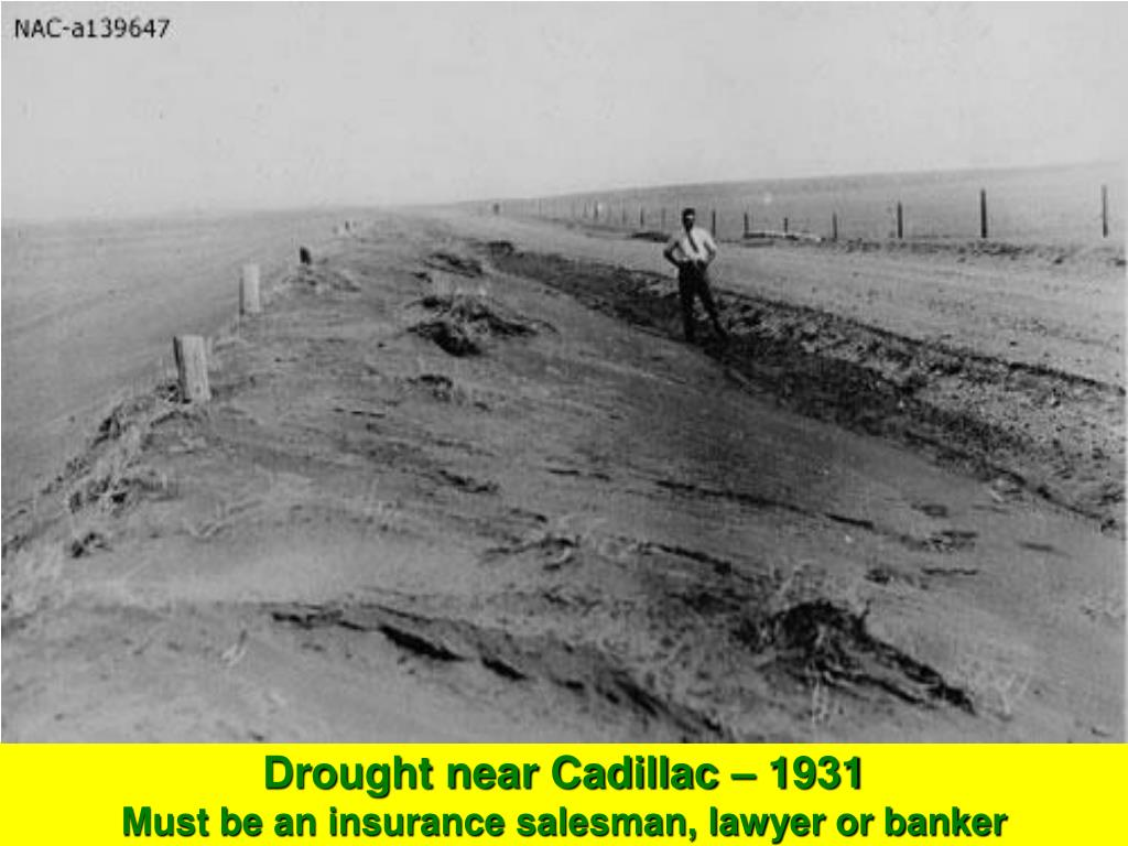 Drought near Cadillac – 1931