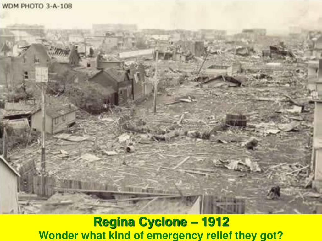 Regina Cyclone – 1912
