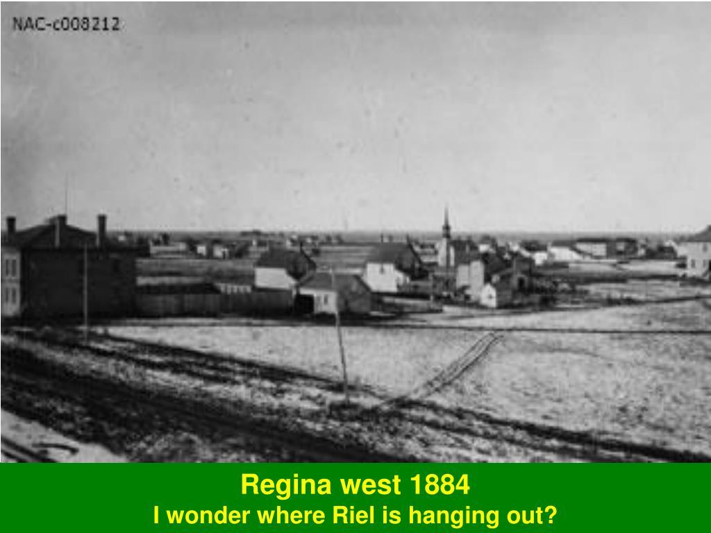 Regina west 1884