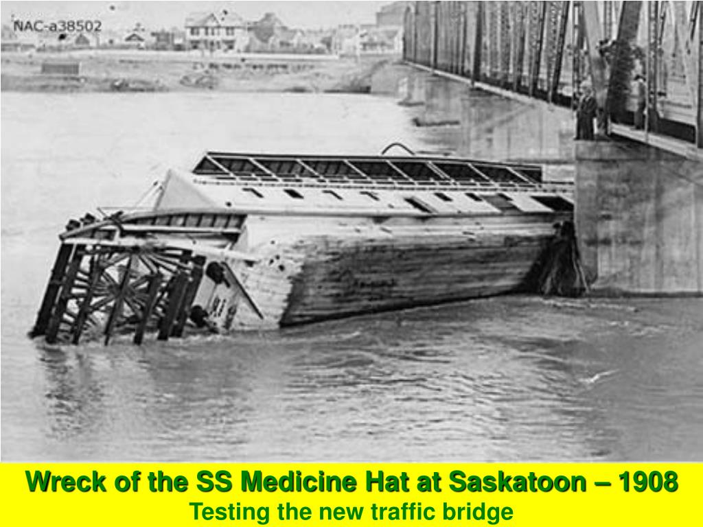 Wreck of the SS Medicine Hat at Saskatoon – 1908