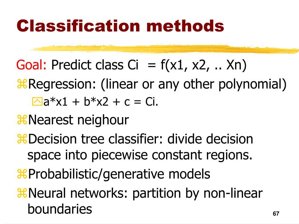 Classification methods