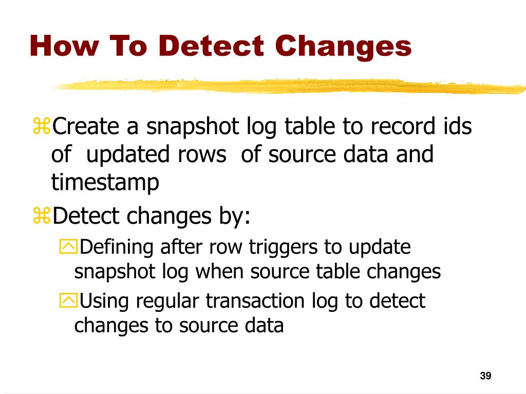 How To Detect Changes