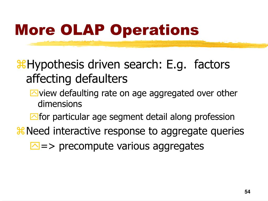 More OLAP Operations