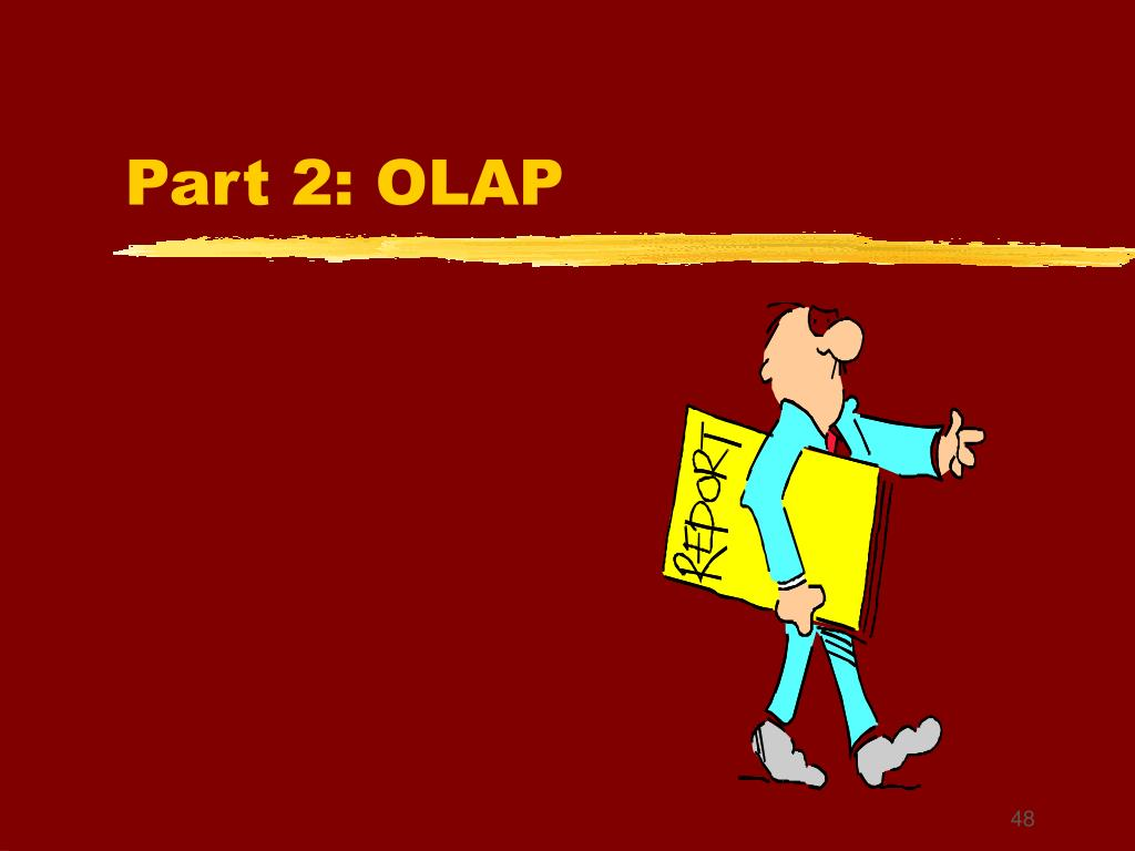 Part 2: OLAP