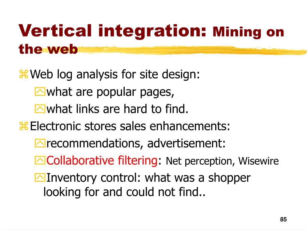 Vertical integration: