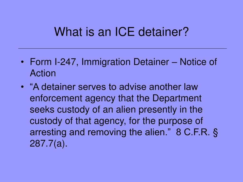 What is an ICE detainer?