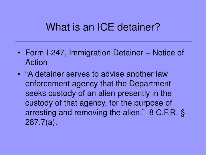 What is an ice detainer