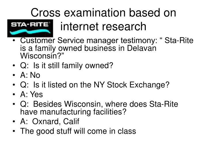Cross examination based on internet research