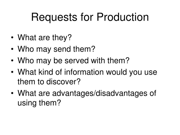 Requests for Production