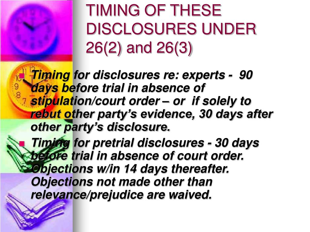 TIMING OF THESE DISCLOSURES UNDER 26(2) and 26(3)