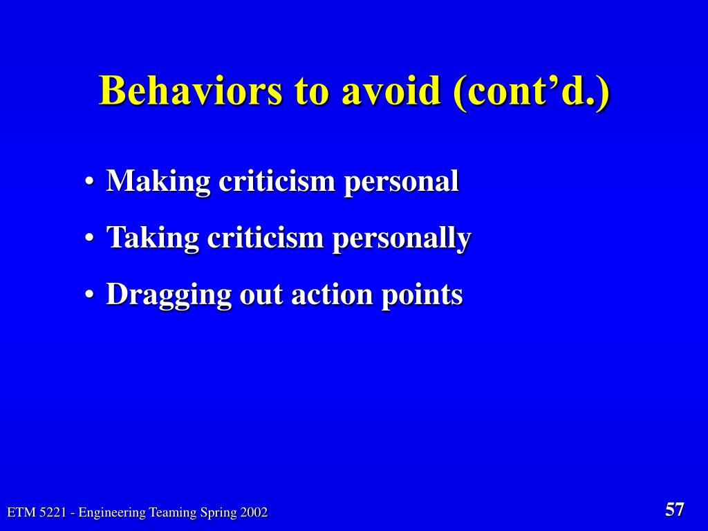Behaviors to avoid (cont'd.)
