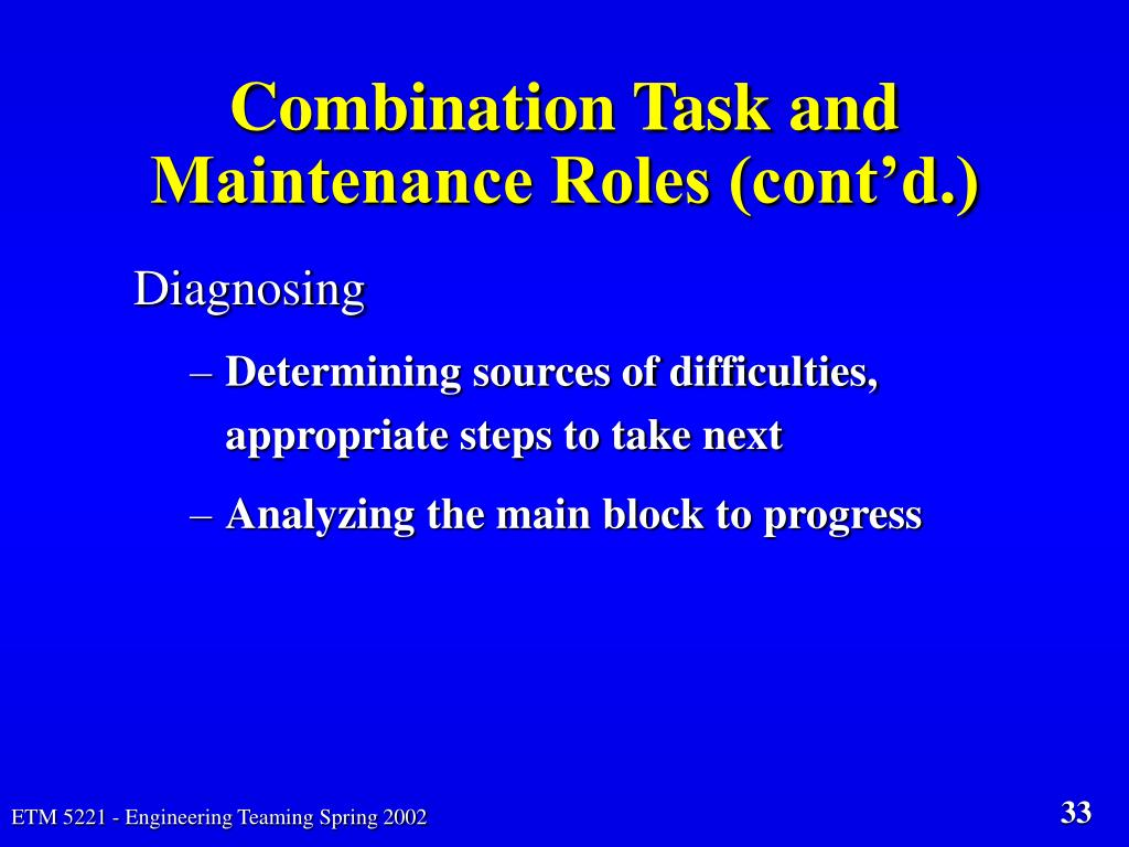 Combination Task and Maintenance Roles (cont'd.)