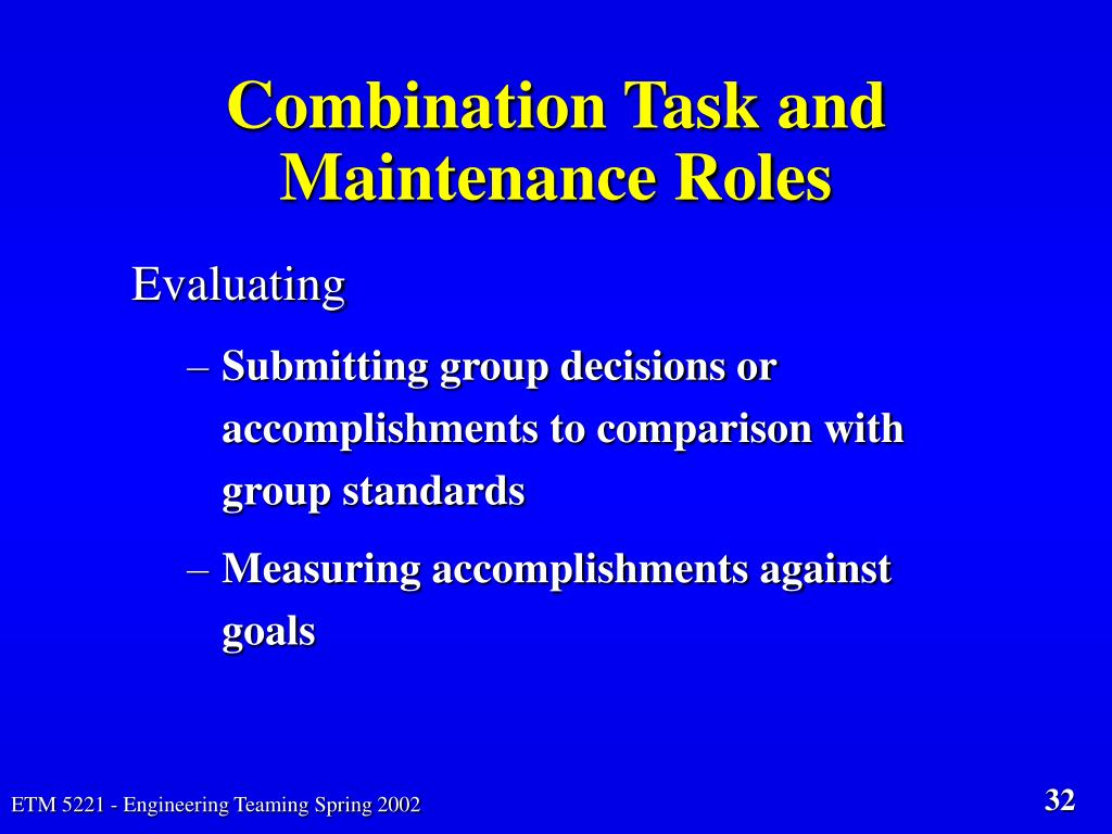 Combination Task and Maintenance Roles