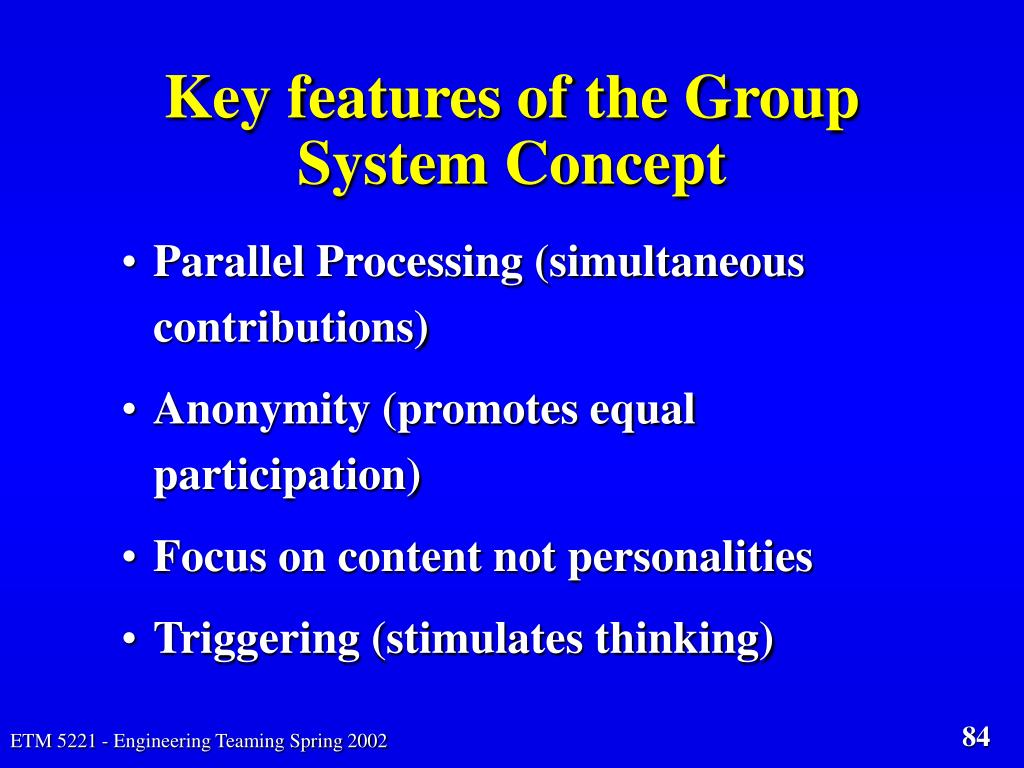 Key features of the Group System Concept