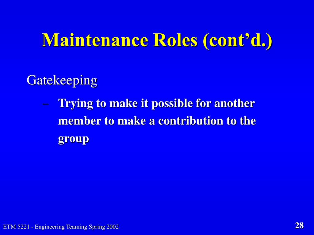 Maintenance Roles (cont'd.)