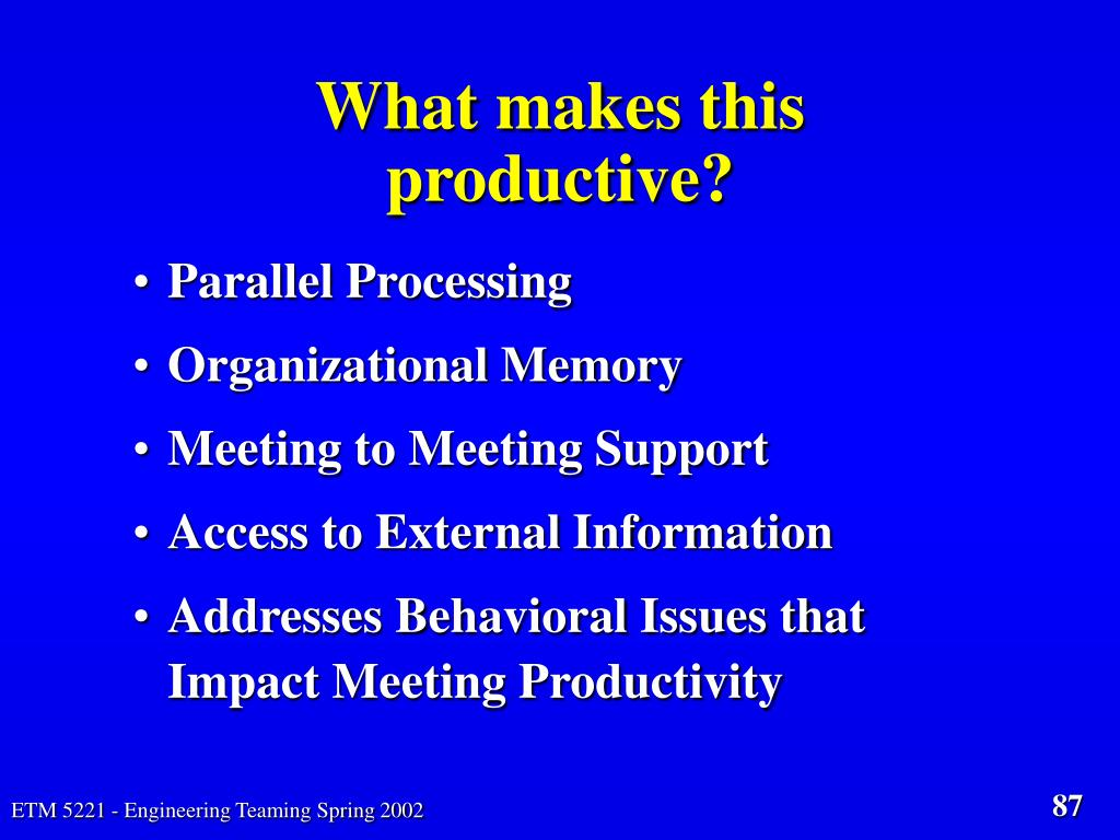 What makes this productive?
