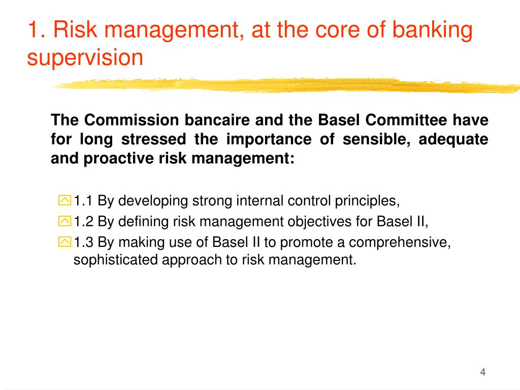 1. Risk management, at the core of banking supervision