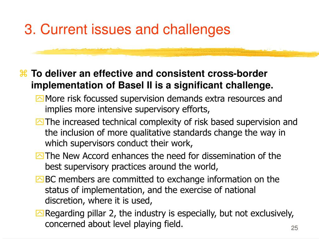 3. Current issues and challenges