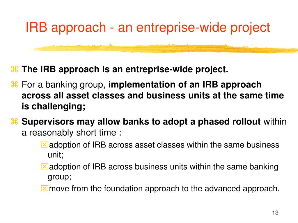 IRB approach - an entreprise-wide project