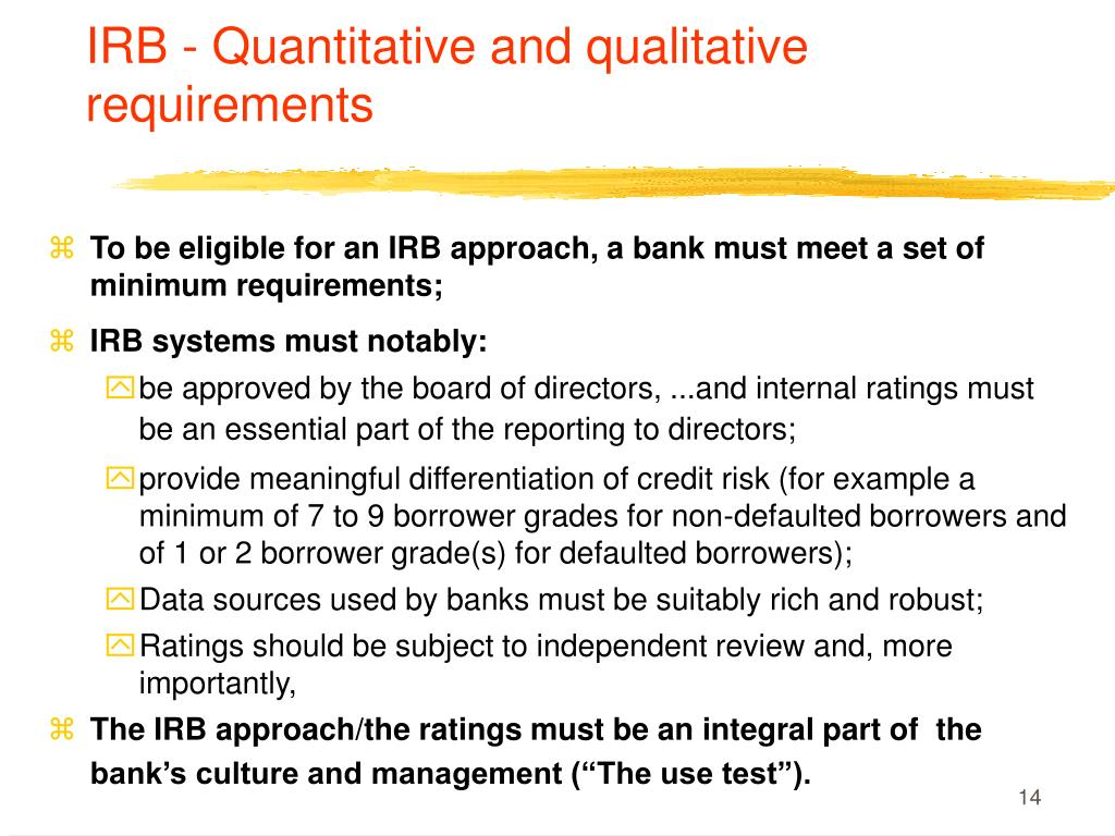 IRB - Quantitative and qualitative requirements