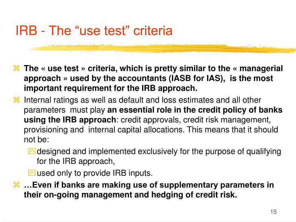 "IRB - The ""use test"" criteria"