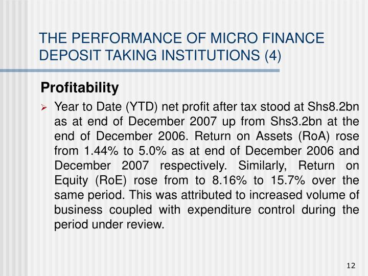 THE PERFORMANCE OF MICRO FINANCE DEPOSIT TAKING INSTITUTIONS (4)