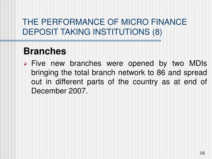 THE PERFORMANCE OF MICRO FINANCE DEPOSIT TAKING INSTITUTIONS (8)