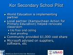 kor secondary school pilot
