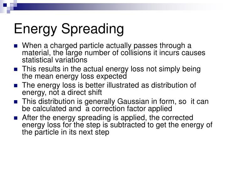 Energy Spreading
