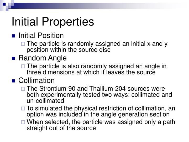 Initial Properties