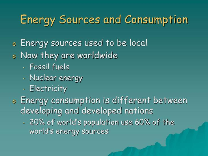 Energy Sources and Consumption