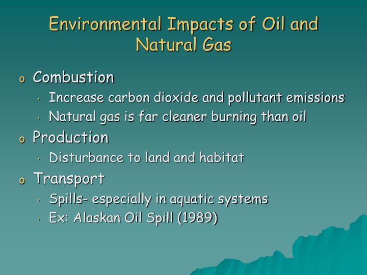 Environmental Impacts of Oil and Natural Gas