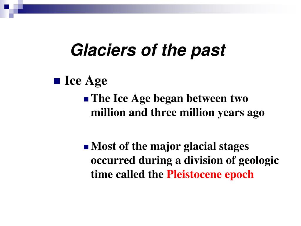Glaciers of the past
