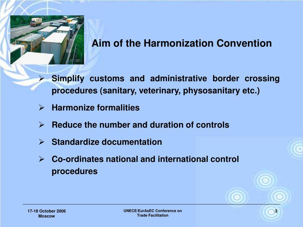 Aim of the Harmonization Convention
